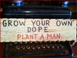 GROW YOUR OWN DOPE